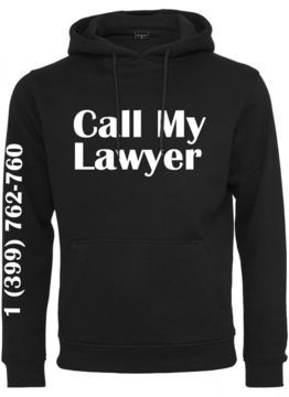 Call My Lawyer Hoody